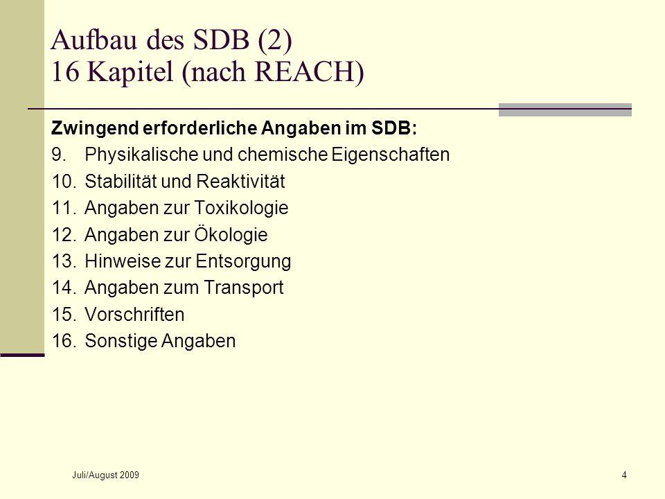Aufbau des SDB (2) 16 Kapitel (nach REACH)