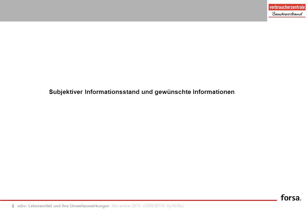 Subjektiver Informationsstand und gewünschte Informationen