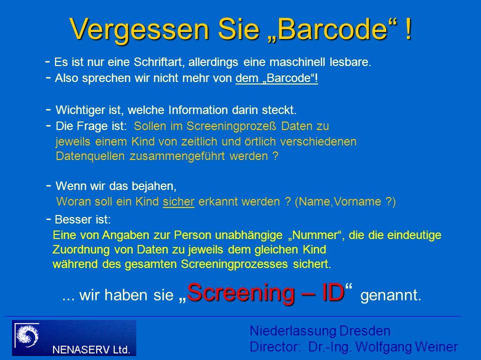 """Vergessen Sie """"Barcode !"""