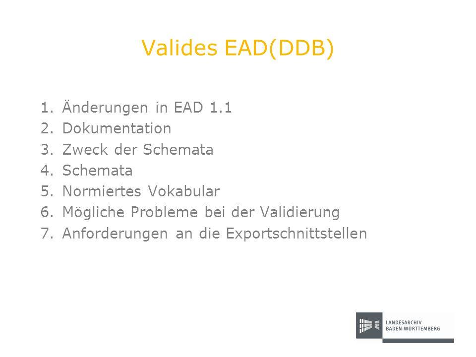 Valides EAD(DDB) Änderungen in EAD 1.1 Dokumentation