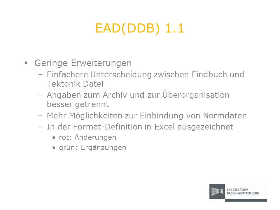 EAD(DDB) 1.1 Geringe Erweiterungen
