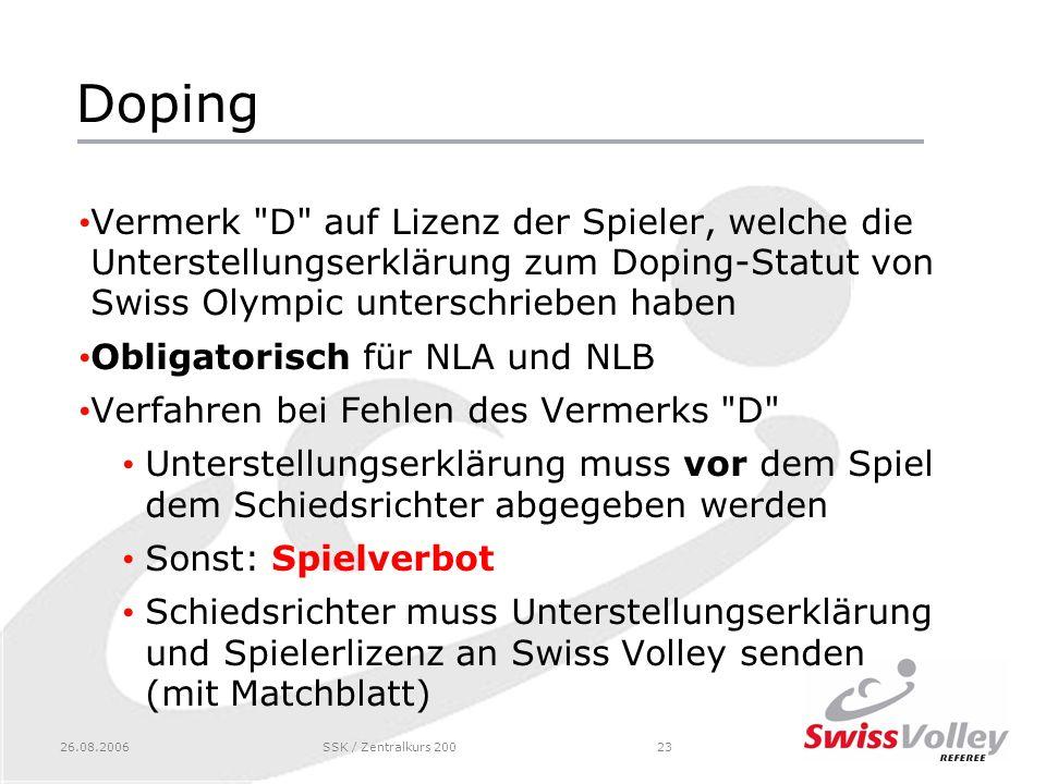 Doping Vermerk D auf Lizenz der Spieler, welche die Unterstellungserklärung zum Doping-Statut von Swiss Olympic unterschrieben haben.