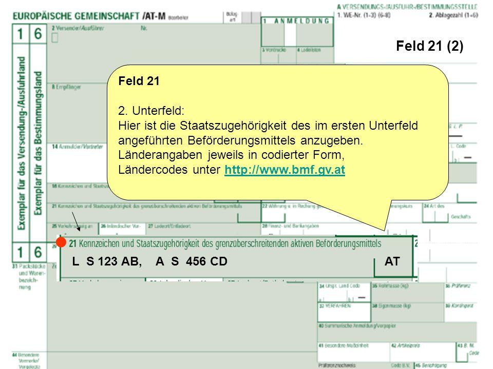  Feld 21 (2) Feld 21 2. Unterfeld: