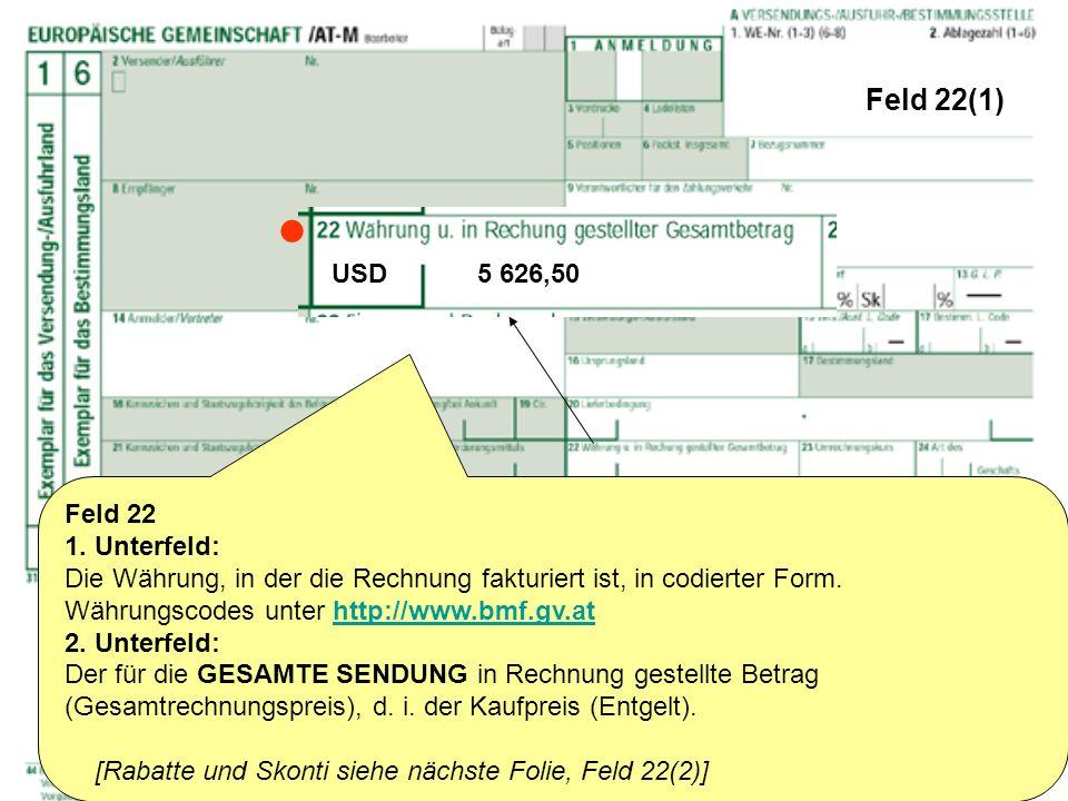  Feld 22(1) USD 5 626,50 Feld 22 1. Unterfeld: