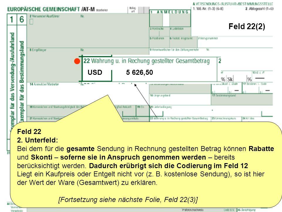  Feld 22(2) USD 5 626,50 Feld 22 2. Unterfeld: