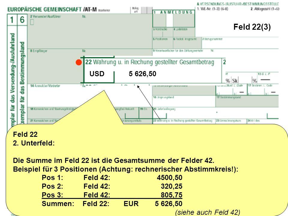  Feld 22(3) USD 5 626,50 Feld 22 2. Unterfeld: