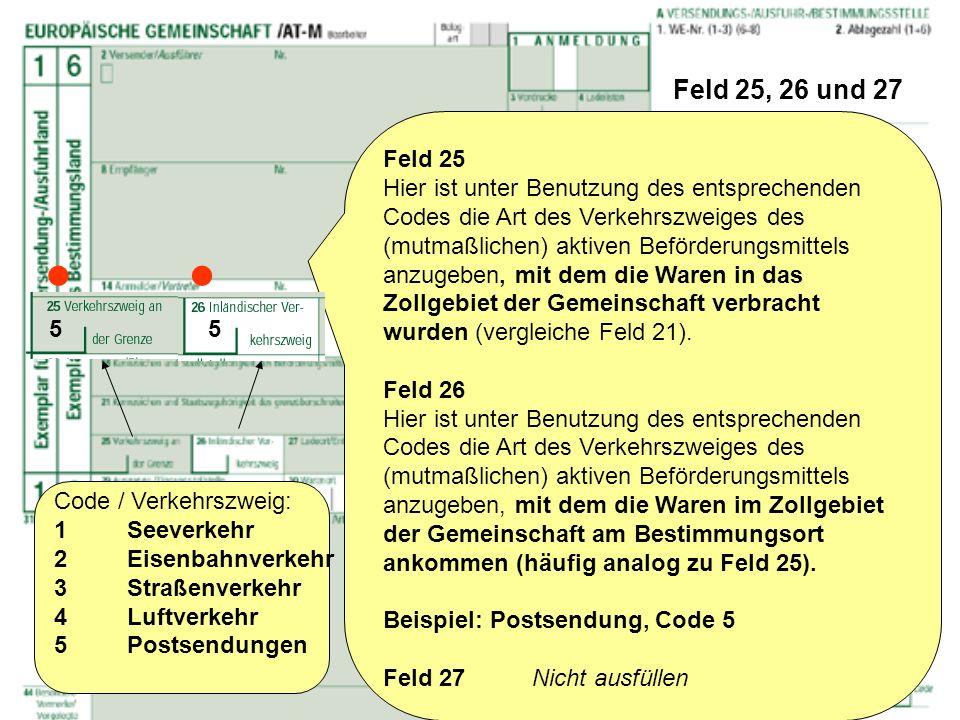 Feld 25, 26 und 27 Feld 25.