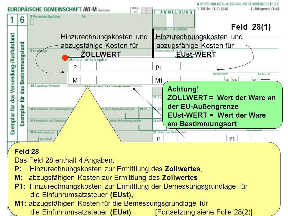  Feld 28(1) Hinzurechnungskosten und Hinzurechnungskosten und