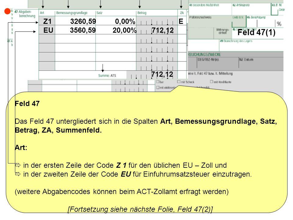  Feld 47(1) Z1 3260,59 0,00% E. EU 3560,59 20,00% 712,12.