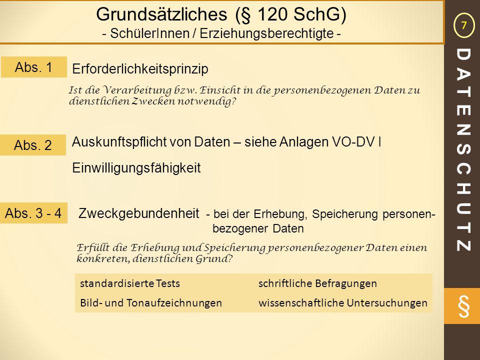 § Grundsätzliches (§ 120 SchG) DATENSCHUTZ