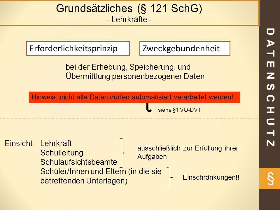 Grundsätzliches (§ 121 SchG)