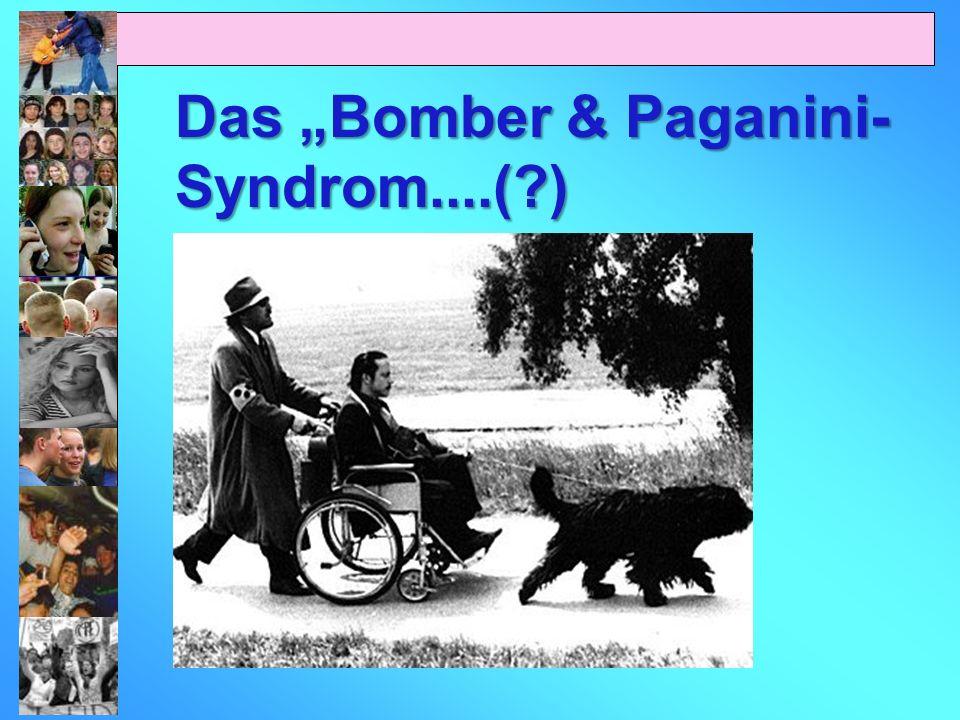 "Das ""Bomber & Paganini-Syndrom....( )"