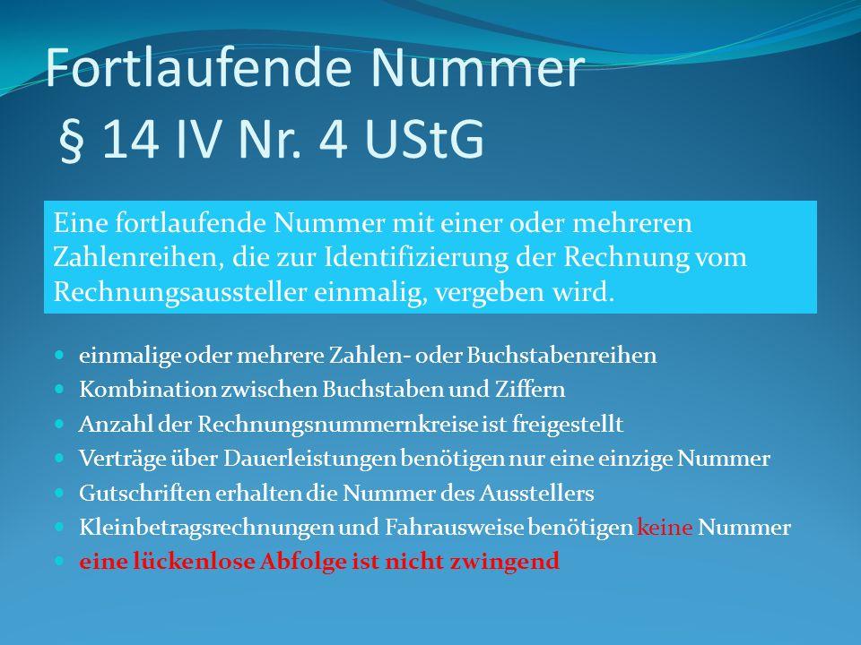 Fortlaufende Nummer § 14 IV Nr. 4 UStG