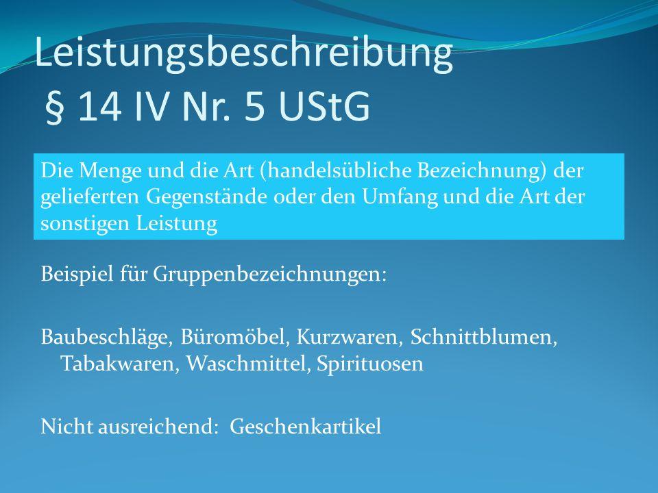 Leistungsbeschreibung § 14 IV Nr. 5 UStG