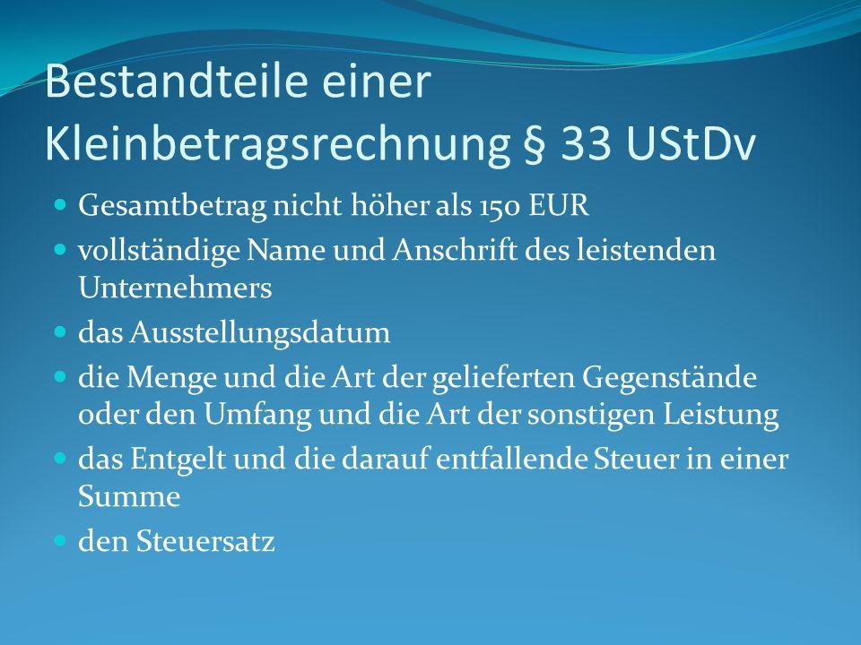 Bestandteile einer Kleinbetragsrechnung § 33 UStDv
