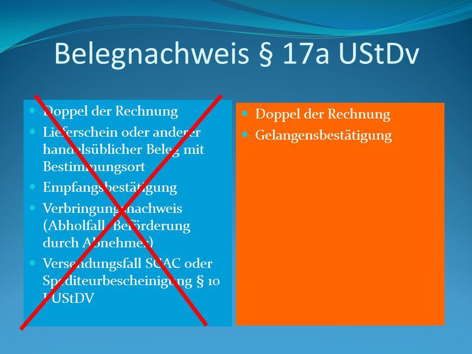 Belegnachweis § 17a UStDv