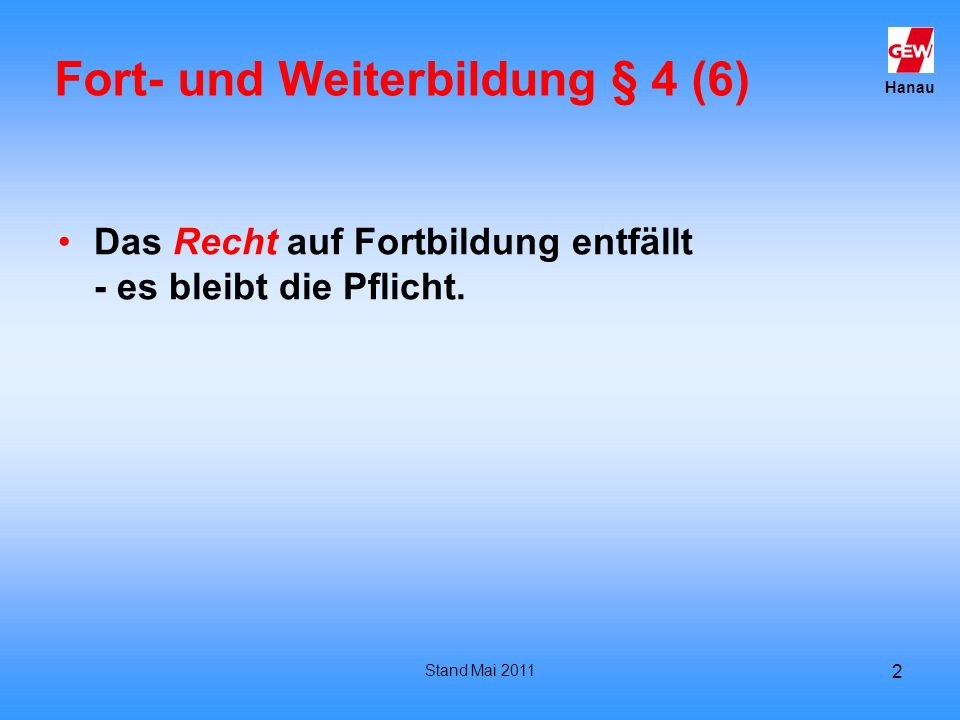 Fort- und Weiterbildung § 4 (6)
