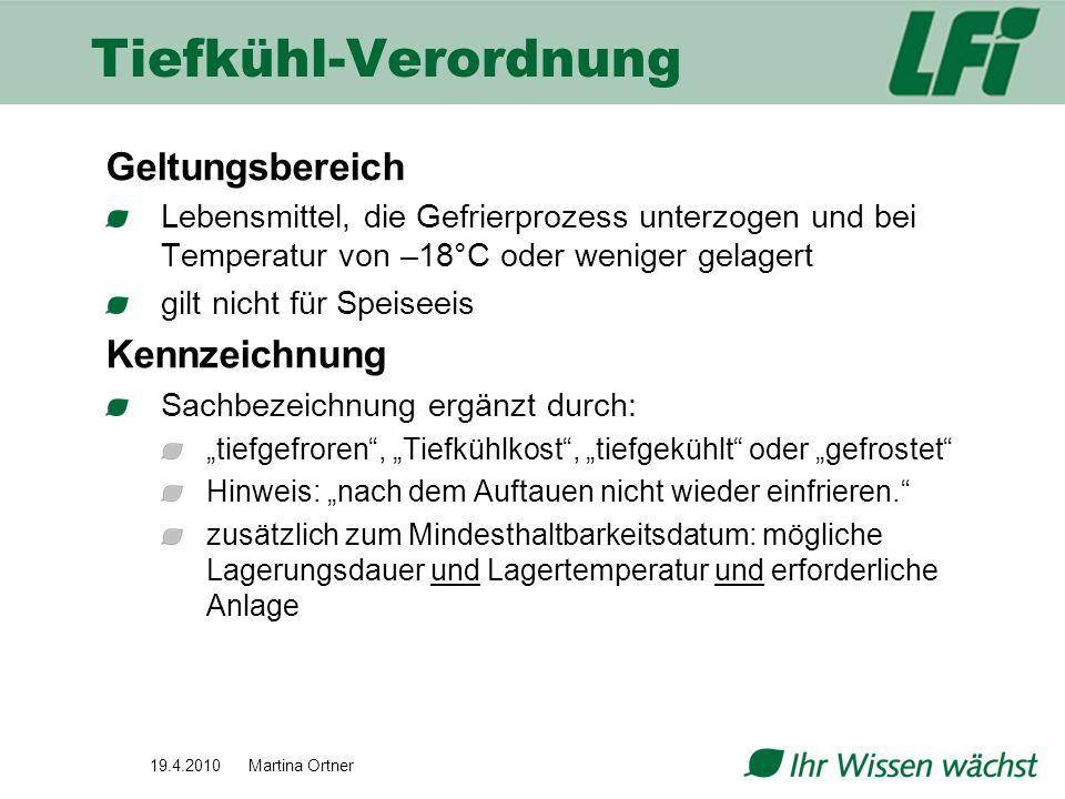Tiefkühl-Verordnung Geltungsbereich Kennzeichnung