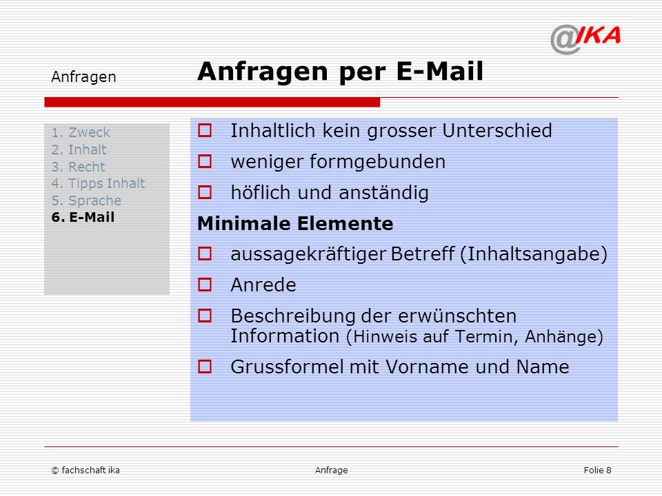 Anfragen per E-Mail Inhaltlich kein grosser Unterschied