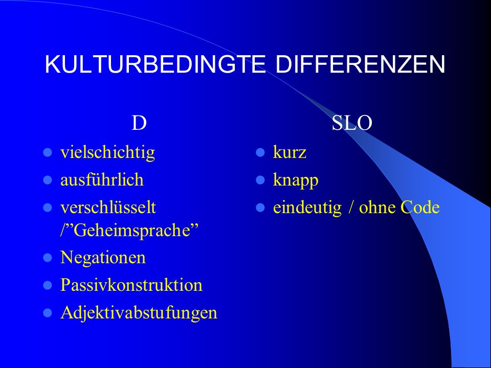 KULTURBEDINGTE DIFFERENZEN