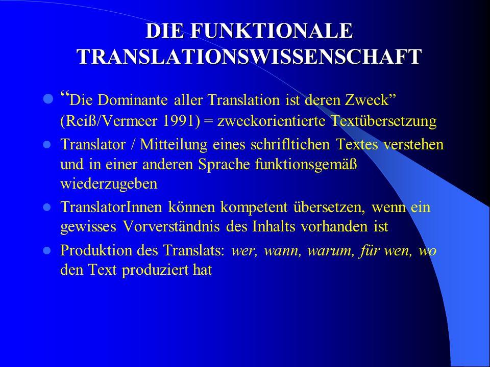 DIE FUNKTIONALE TRANSLATIONSWISSENSCHAFT