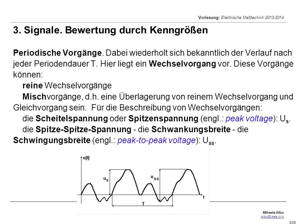3. Signale. Bewertung durch Kenngrößen Periodische Vorgänge