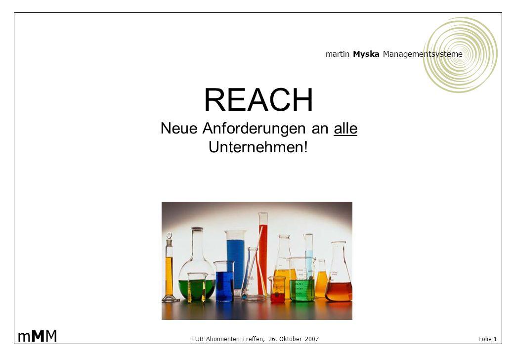 REACH Neue Anforderungen an alle Unternehmen!