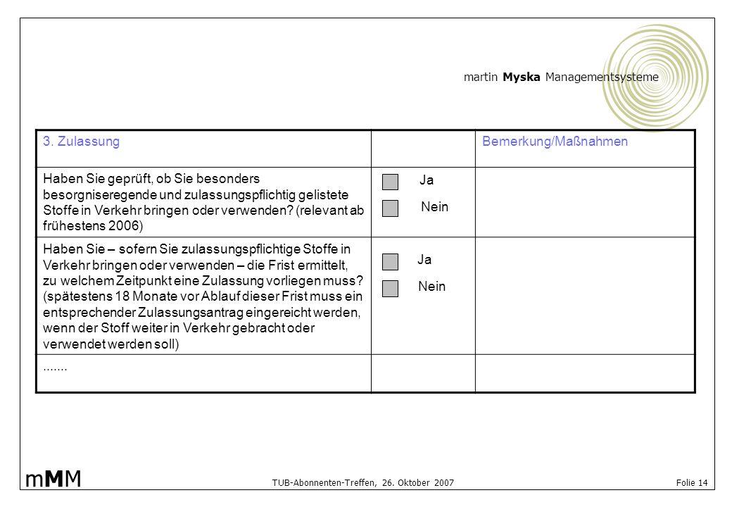 3. Zulassung Bemerkung/Maßnahmen.