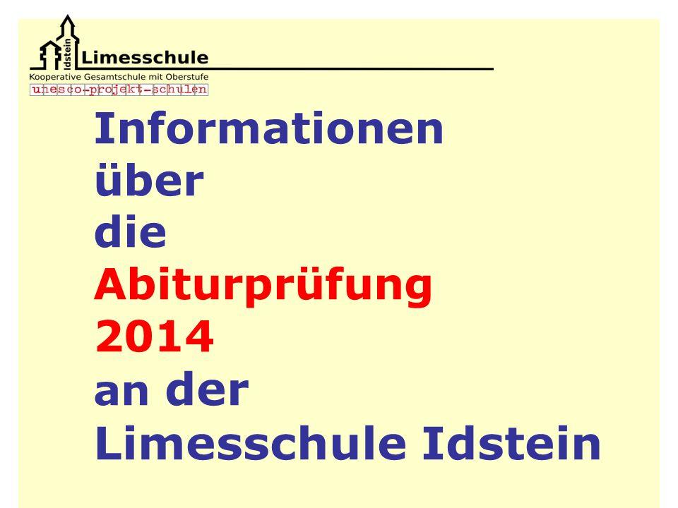 Informationen über die Abiturprüfung 2014 an der Limesschule Idstein