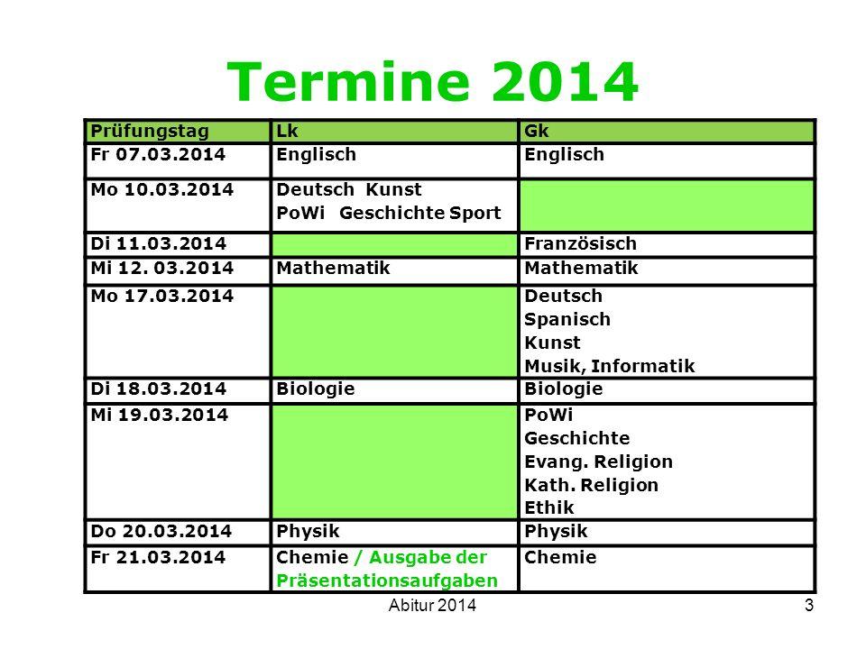 Termine 2014 Prüfungstag Lk Gk Fr 07.03.2014 Englisch Mo 10.03.2014