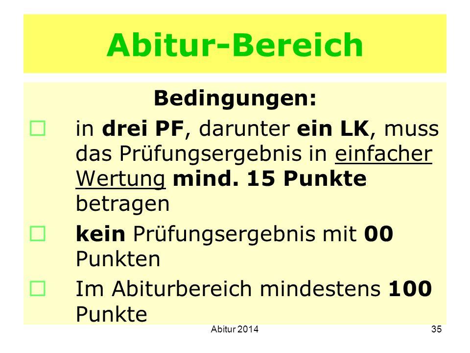 Abitur-Bereich Bedingungen: