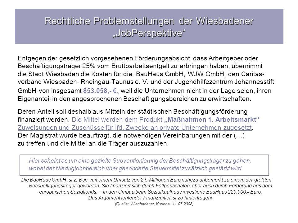 """Rechtliche Problemstellungen der Wiesbadener """"JobPerspektive"""