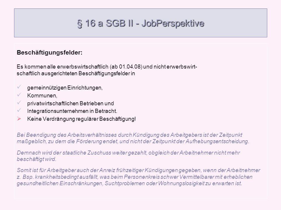 § 16 a SGB II - JobPerspektive