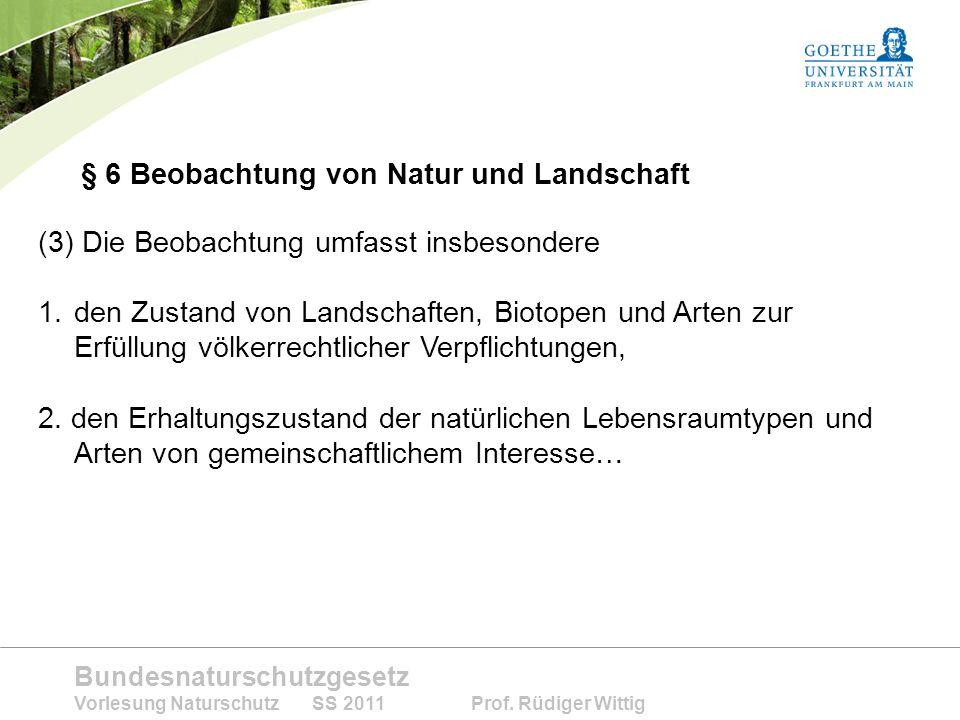 § 6 Beobachtung von Natur und Landschaft