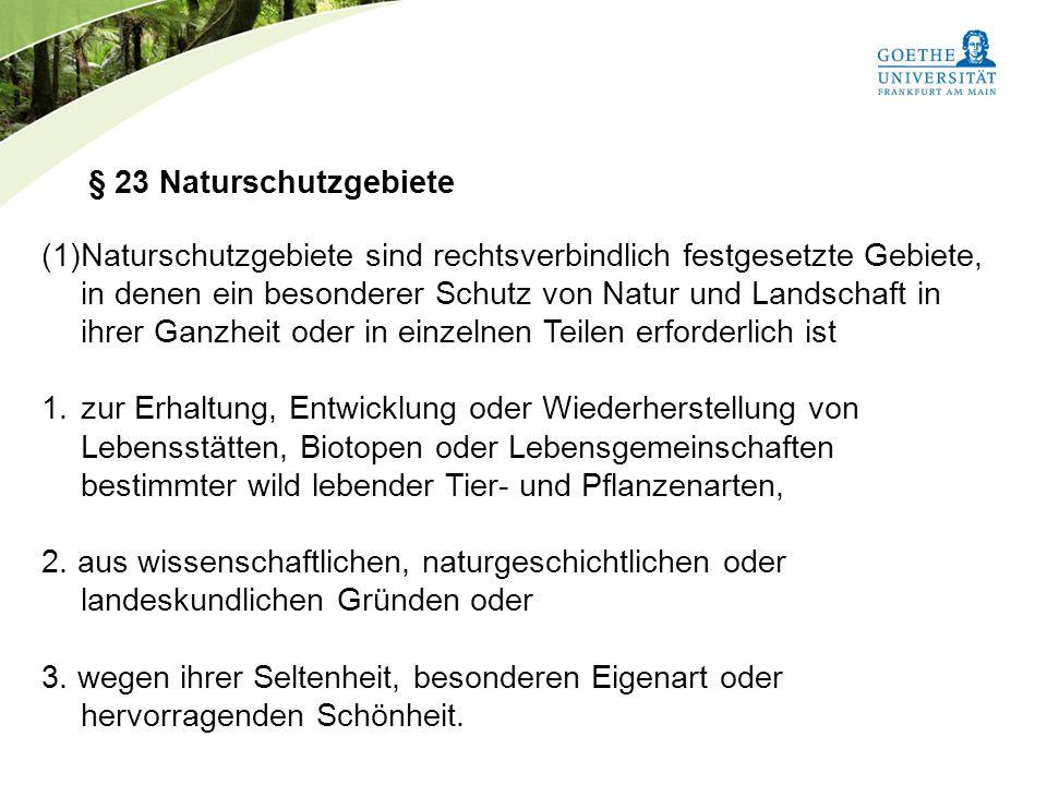 § 23 Naturschutzgebiete