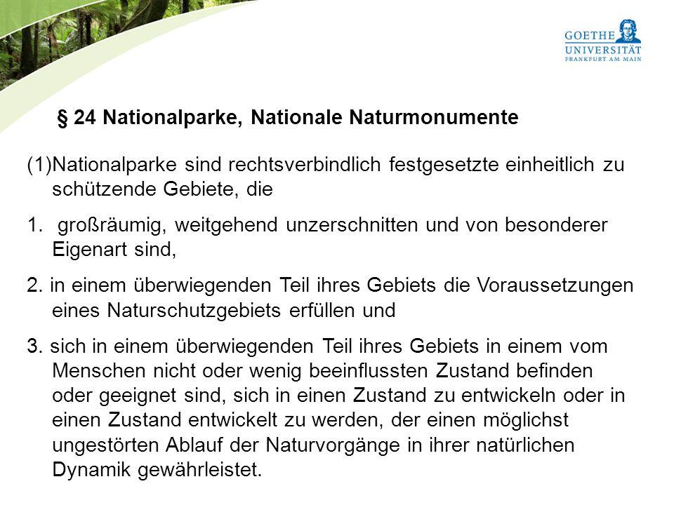 § 24 Nationalparke, Nationale Naturmonumente