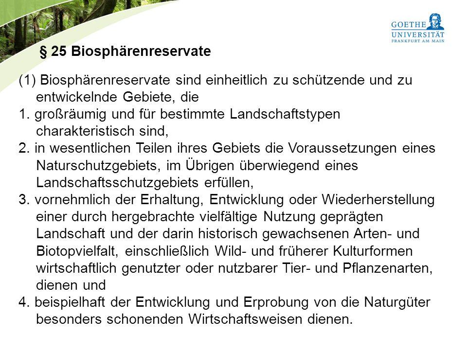 § 25 Biosphärenreservate
