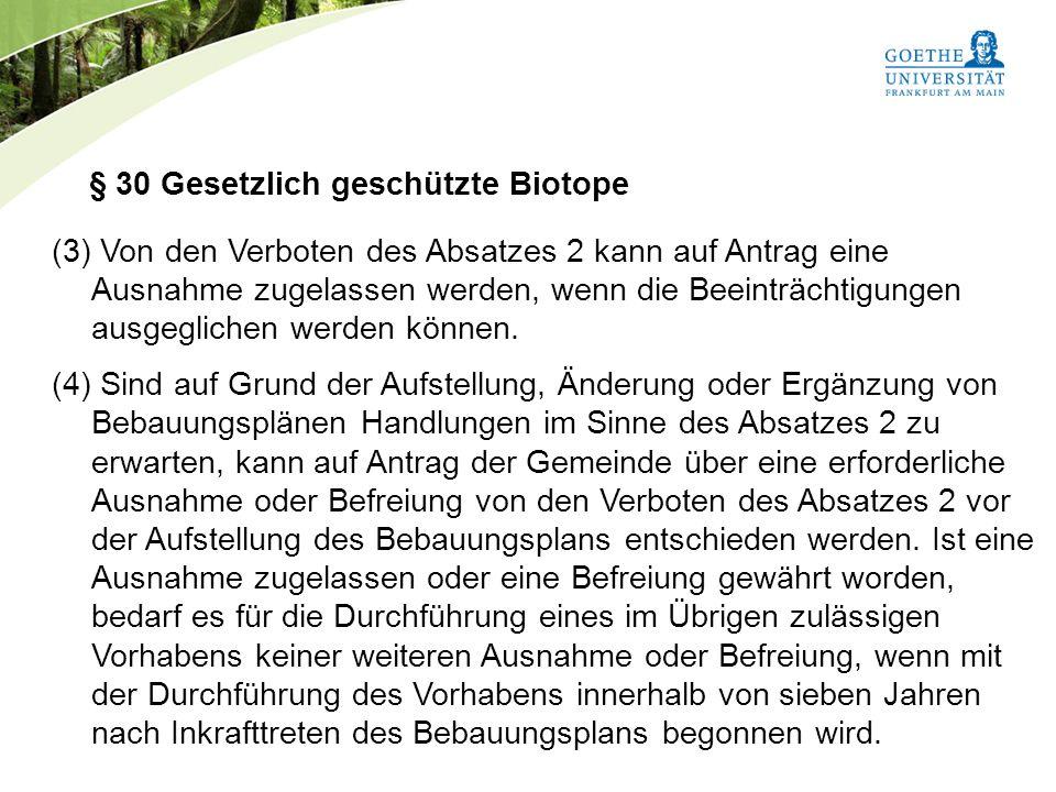 § 30 Gesetzlich geschützte Biotope