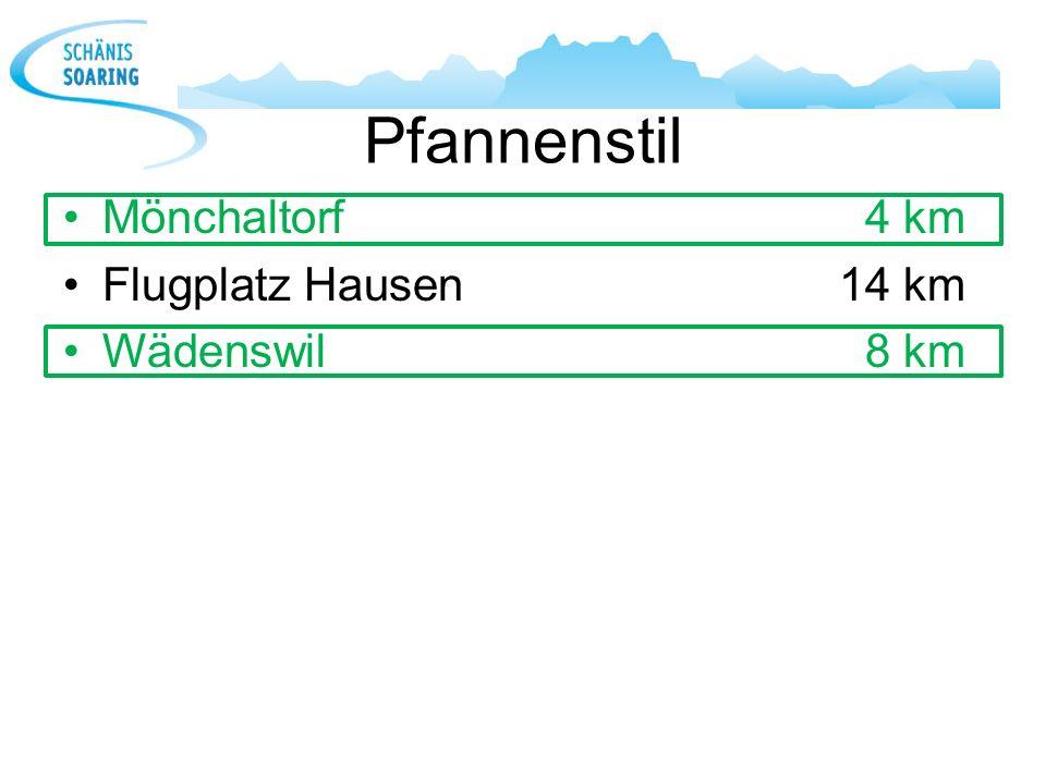 Pfannenstil Mönchaltorf 4 km Flugplatz Hausen 14 km Wädenswil 8 km