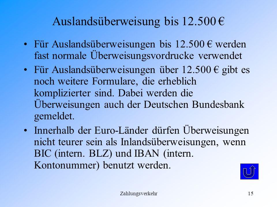 Auslandsüberweisung bis 12.500 €