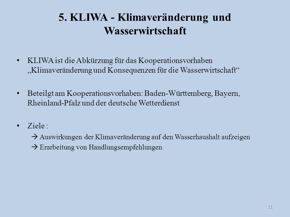 5. KLIWA - Klimaveränderung und Wasserwirtschaft