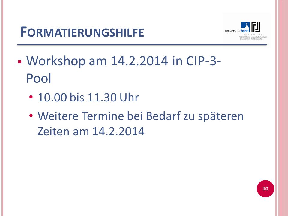 Formatierungshilfe Workshop am 14.2.2014 in CIP-3- Pool