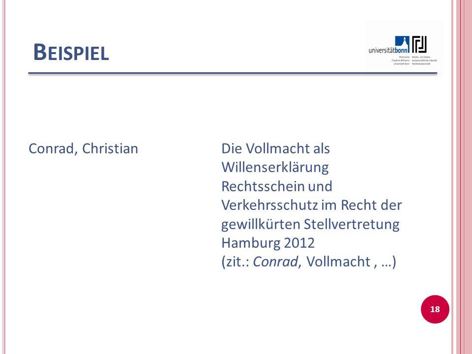 Beispiel Conrad, Christian Die Vollmacht als Willenserklärung