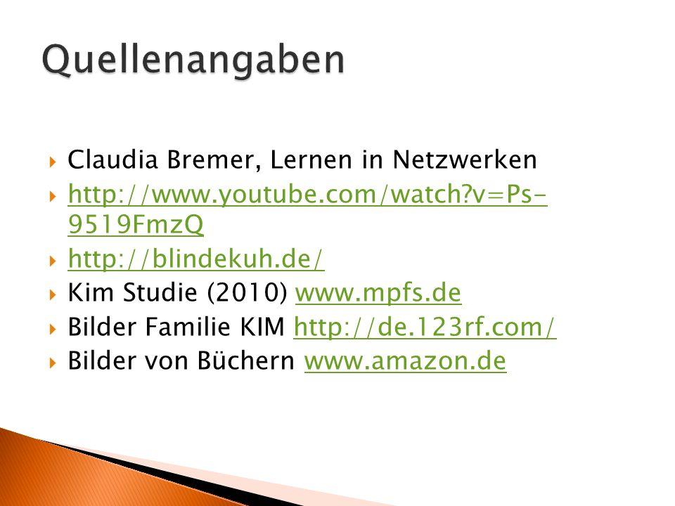 Quellenangaben Claudia Bremer, Lernen in Netzwerken