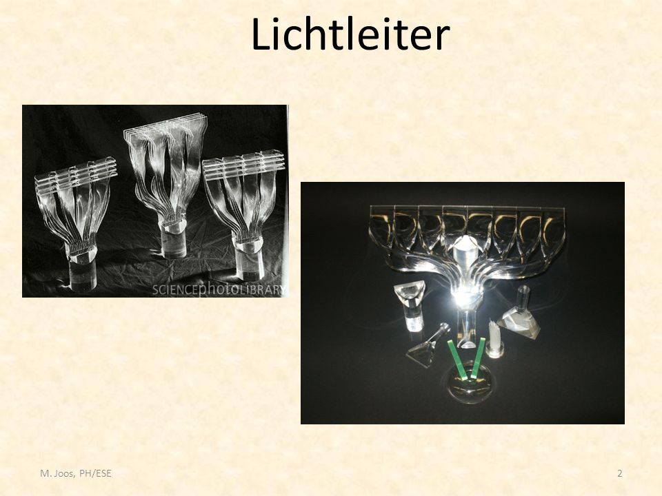 Lichtleiter M. Joos, PH/ESE