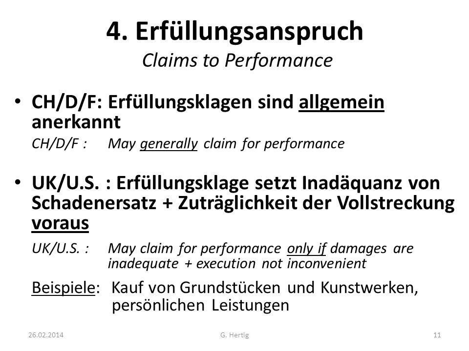 4. Erfüllungsanspruch Claims to Performance