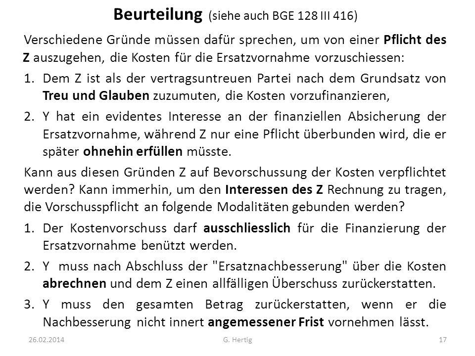 Beurteilung (siehe auch BGE 128 III 416)