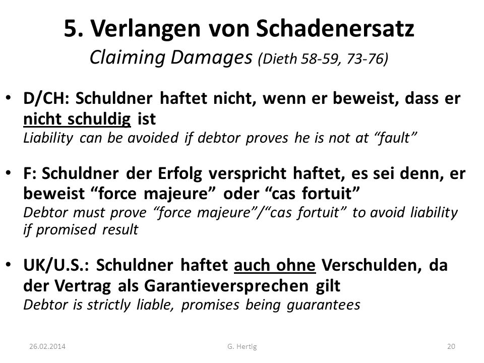 5. Verlangen von Schadenersatz Claiming Damages (Dieth 58-59, 73-76)