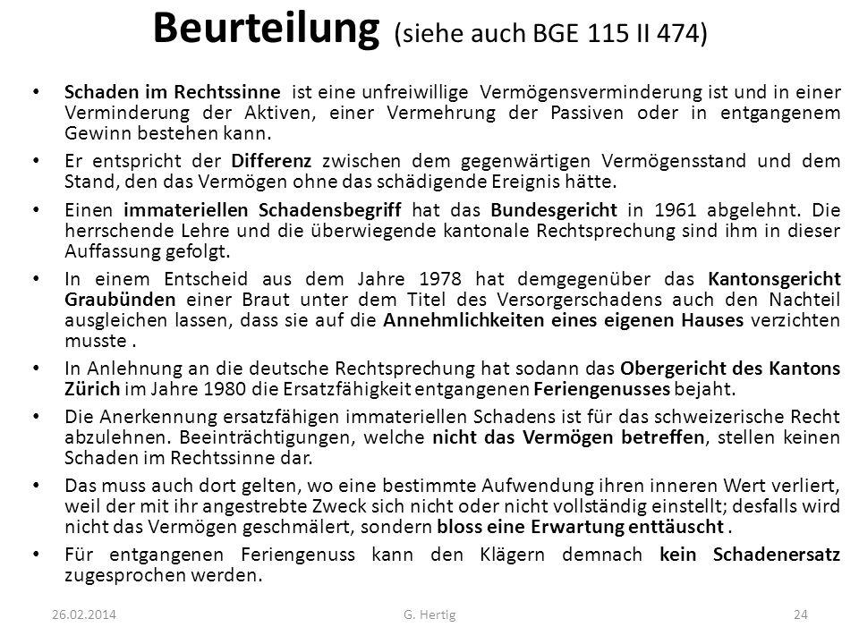 Beurteilung (siehe auch BGE 115 II 474)
