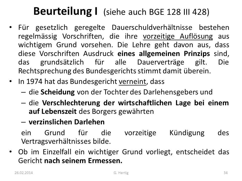 Beurteilung I (siehe auch BGE 128 III 428)
